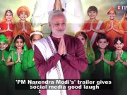 Trailer of 'PM Narendra Modi' turns into hilarious memes on social media