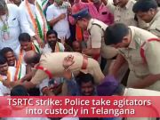 TSRTC strike: Police take agitators into custody in Telangana