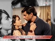 TV couples who have sizzling on-screen chemistry