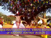 Two-day BIMSTEC Festival of Buddhist Heritage held in Delhi