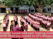 UP: Headmaster suspended for making students recite 'Madrasa chants'