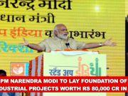 Uttar Pradesh: PM Narendra Modi to lay foundation of projects worth 80,000 cr
