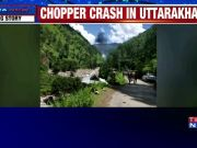 Uttarakhand: 3 killed in chopper crash