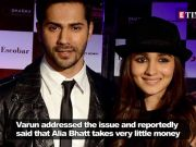 Varun Dhawan has this to say on Alia Bhatt's earnings