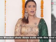 Watch how Swara Bhasker trolled her trolls