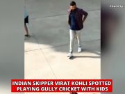 Watch: Virat Kohli Spotted playing gully cricket