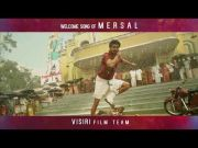 """Welcome Song Of """"MERSAL"""" By VISIRI Film Team"""