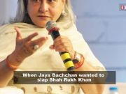 When Jaya Bachchan wanted to slap Shah Rukh Khan