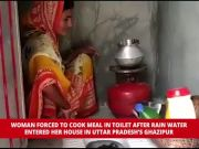 Woman forced to cook meal in toilet in UP's Ghazipur