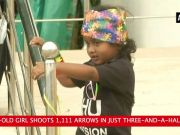 Wonder girl: 3-year-old shoots 1,111 arrows in three-and-a-half hours