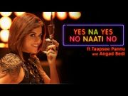 Yes Na Yes No Naati No Ft. Taapsee Pannu and Angad Bedi | Put Chutney & Pink