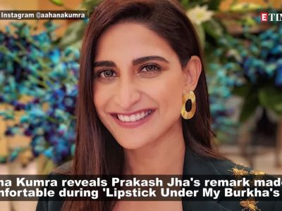 Aahana Kumra reveals how producer Prakash Jha made her uncomfortable while filming 'Lipstick Under My Burkha'