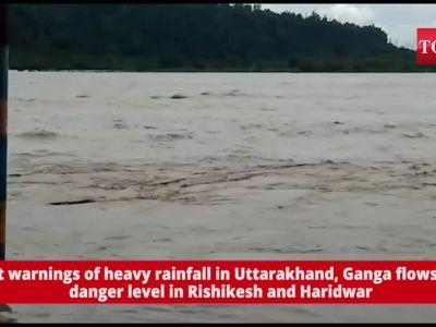 Amidst warnings of heavy rainfall in Uttarakhand, Ganga flows above danger level