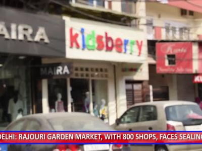 Delhi: 800 shops in Rajouri Garden market face sealing