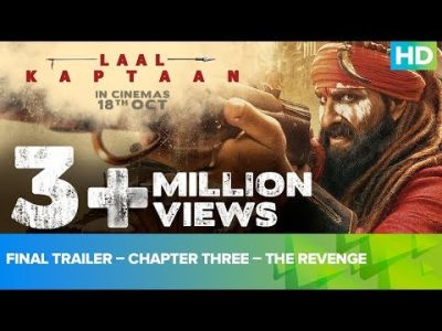 Final Trailer – Chapter Three – The Revenge| Laal Kaptaan | Saif Ali Khan | Manav Vij | Aanand L Rai