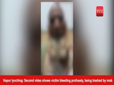 Hapur lynching: Second video shows victim bleeding profusely, being trashed by mob