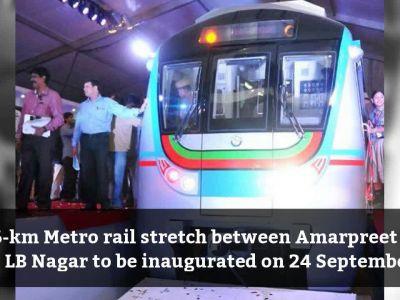 Hyderabad: Amarpreet-LB Nagar Metro stretch to open for public from 24 September