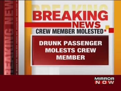 Indigo air hostess allegedly molested by drunk passenger