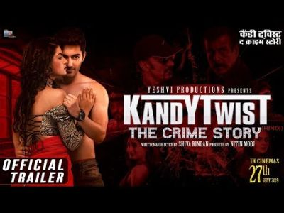 Kandy Twist - The Crime Story | Official Trailer | Akshay Kharodia | Pari Choudhary | Divyaa Siingh