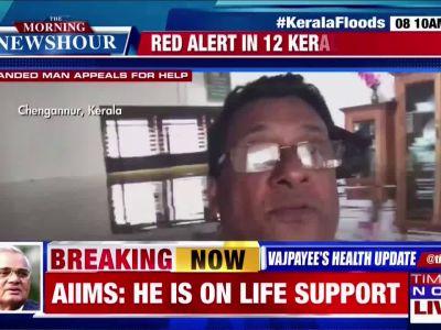 Kerala floods: Man in neck-deep waters appeals for help