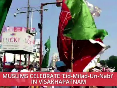 Muslims take-out Eid-Milad-Un-Nabi festival procession in Visakhapatnam