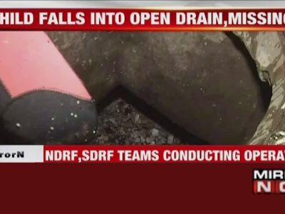 Patna: Child falls into open drain, missing