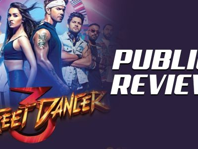 Public Review For Film Street Dancer 3D!