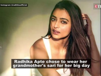 Radhika Apte opted for her gandmother's sari and a dress worth Rs 10,000 for her wedding. Here's why!