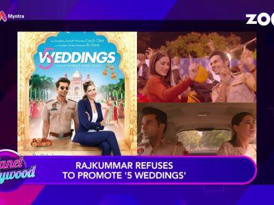Rajkummar Rao refuses to promote '5 Weddings'?