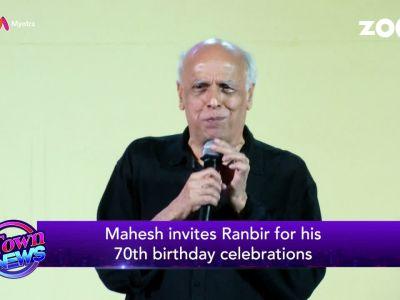 Ranbir Kapoor gets special invitation for Alia's dad, Mahesh Bhatt's 70th birthday celebration