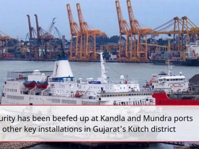 Terror threat: Security beefed up at Kandla and Mundra ports