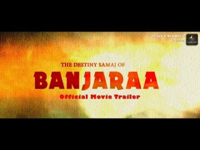 THE DESTINY SAMAJ OF BANJARAA | Official Movie Trailer | Amba Das Pawar, Angelina Bhharwa