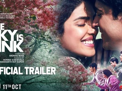 The Sky Is Pink - Official Trailer | Priyanka C J, Farhan A, Zaira W, Rohit S | Shonali B | Oct 11