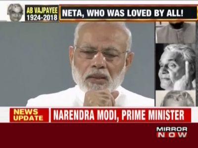 Vajpayee's death: End of an era, says PM Narendra Modi