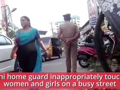 Watch: Kochi home guard caught on camera inappropriately touching women and girls